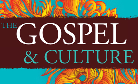 the gospel and culture conference