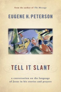Tell_It_Slant_Eugene_Peterson
