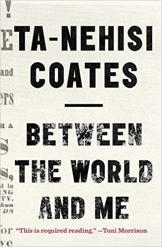 Between the World and Me | Ta-Nehisi Coates